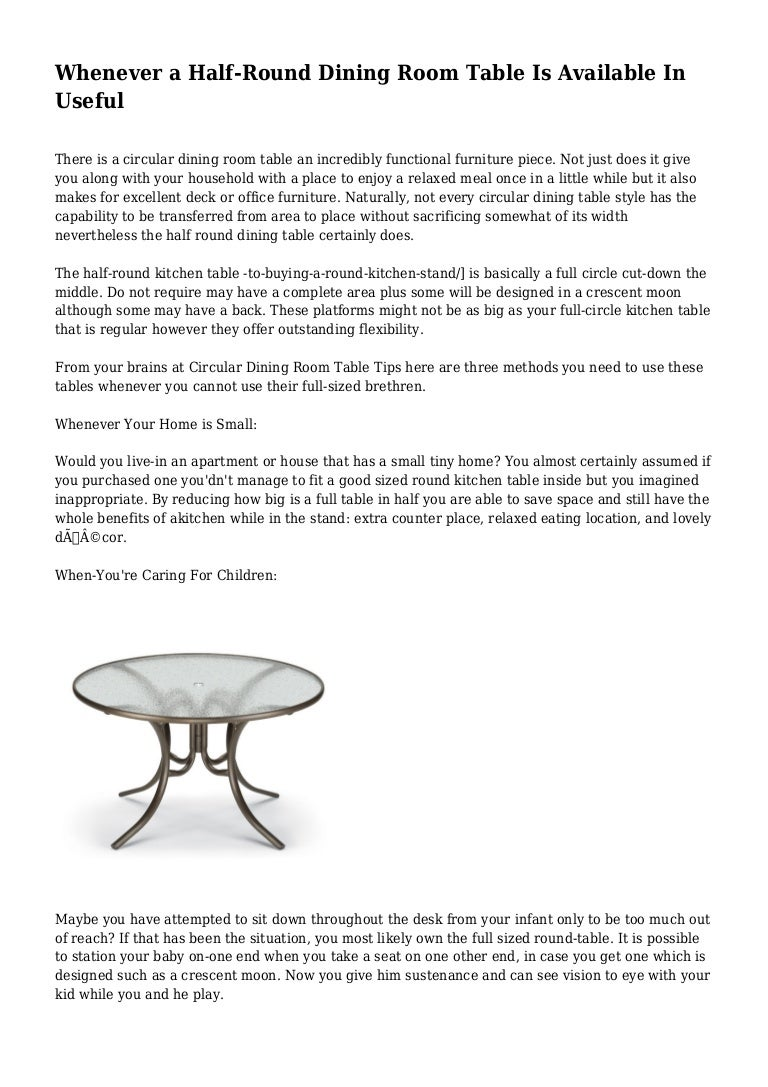Picture of: Whenever A Half Round Dining Room Table Is Available In Useful