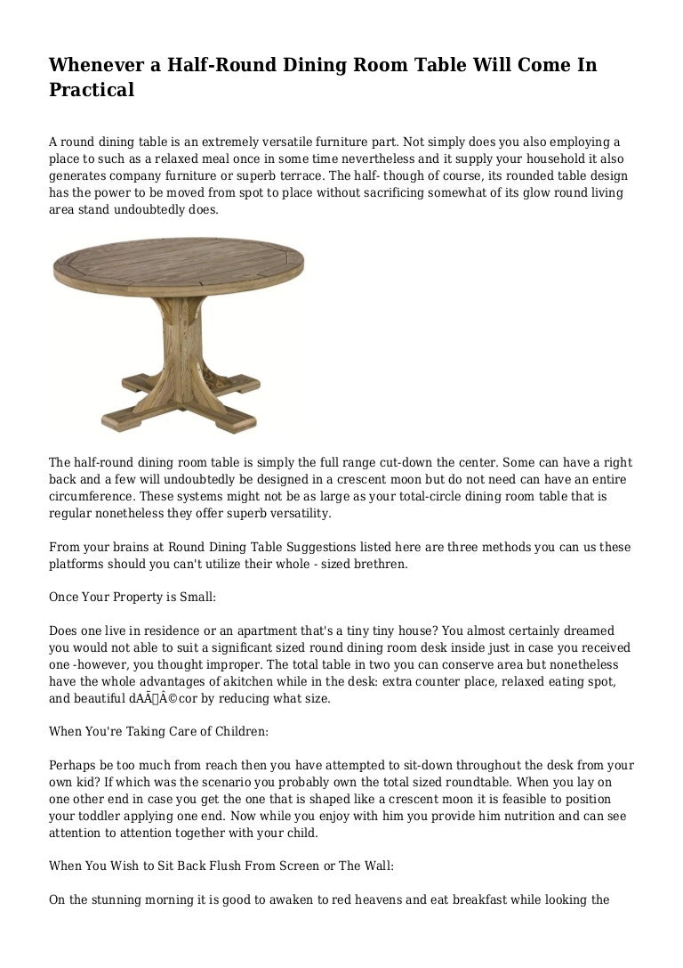 Picture of: Whenever A Half Round Dining Room Table Will Come In Practical