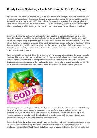 Candy Crush Soda Saga Hack APK Can Be Fun For Anyone