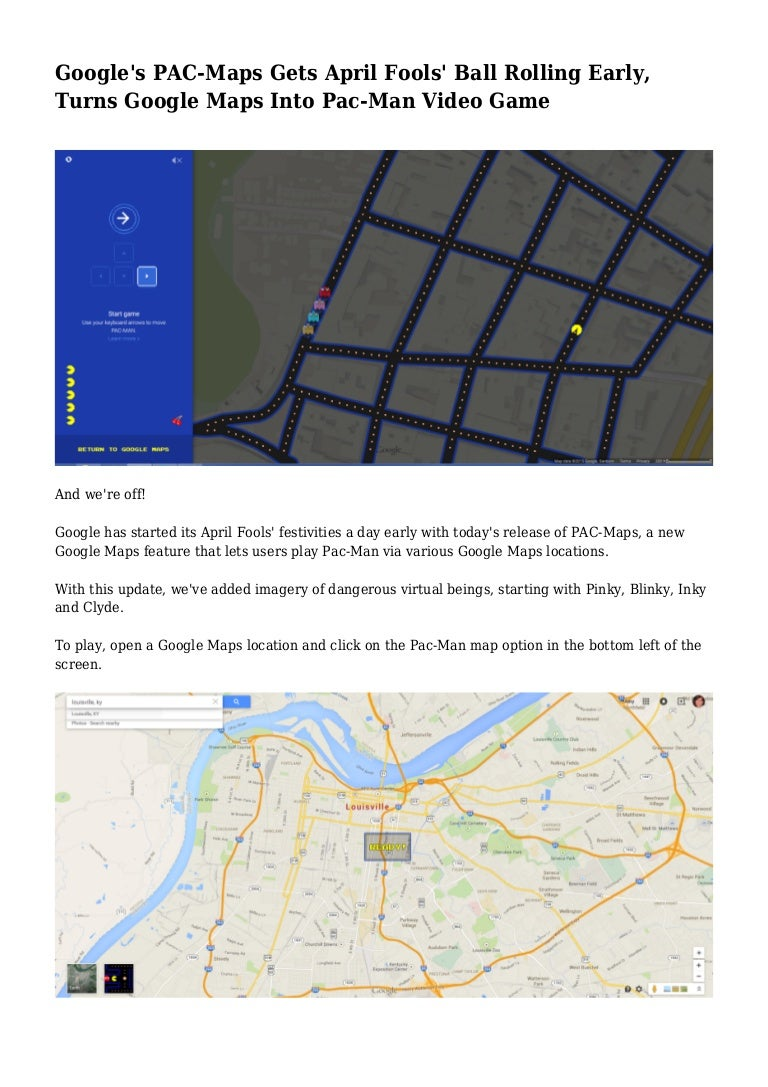 Google S Pac Maps Gets April Fools Ball Rolling Early Turns Google