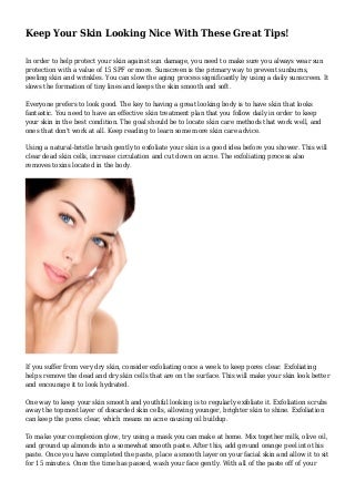 Keep Your Skin Looking Nice With These Great Tips!