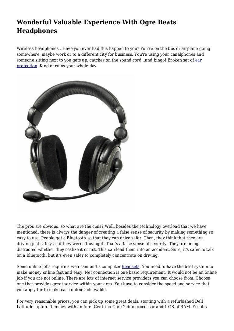 Wonderful Valuable Experience With Ogre Beats Headphones