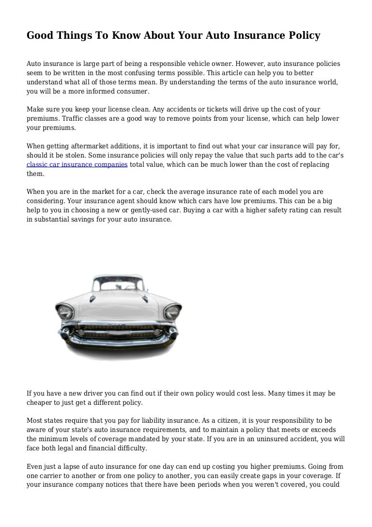Good Things To Know About Your Auto Insurance Policy