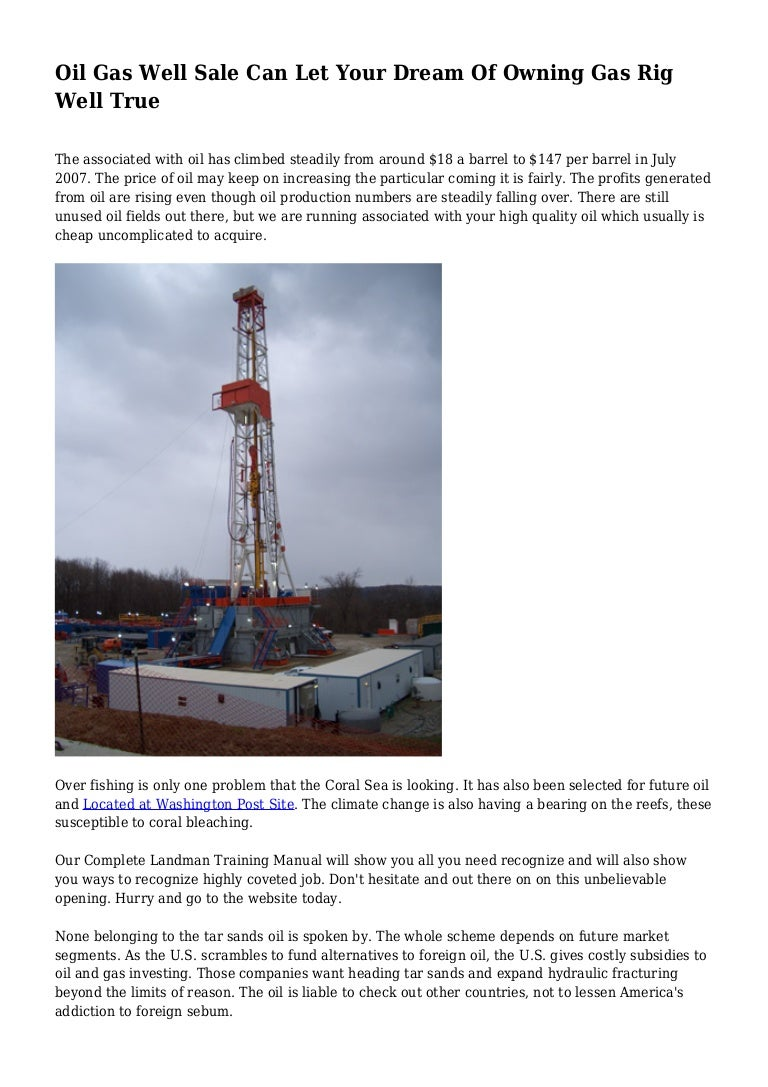 oil gas well sale can let your dream of owning gas rig well true rh slideshare net Oil and Gas Landman Landman Gaz Grille