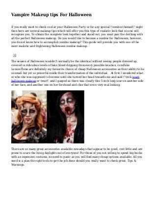 Vampire Makeup tips For Halloween