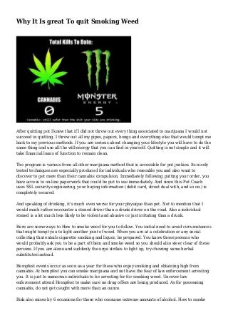 Why It Is great To quit Smoking Weed