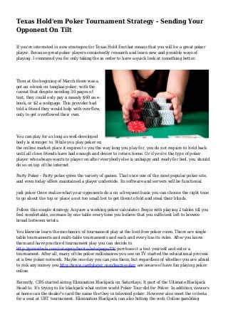Texas Hold'em Poker Tournament Strategy - Sending Your Opponent On Tilt