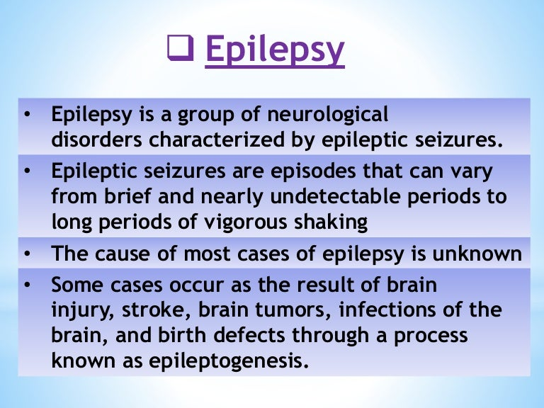 Epilepsy Epidemiology Signs And Symptoms Triggers Seizures Types Caus