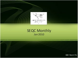 SEQC Monthly Quiz Jan 2010