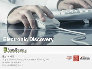 Electronic Discovery and Other Electronic Communications