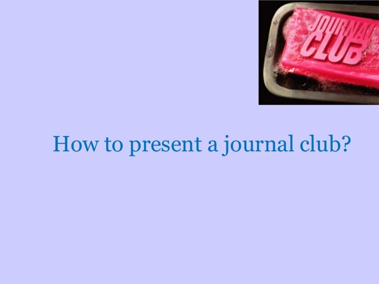 How to present a journal club pronofoot35fo Image collections