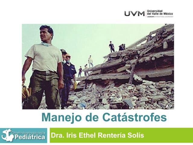UVM Emergencias Médicas Básicas Sesión 14 Manejo de catástrofes
