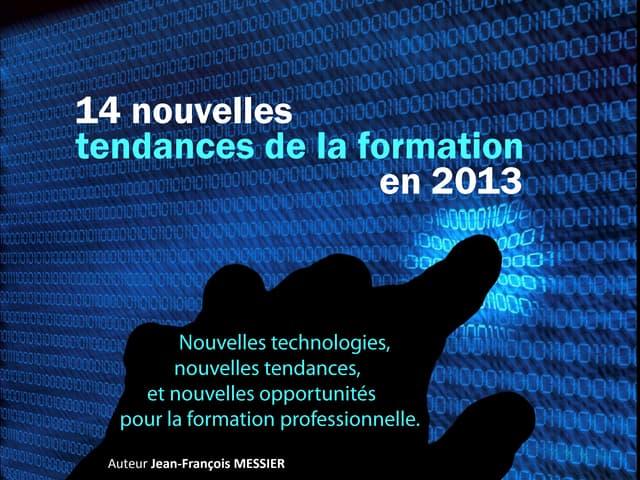 14 prédictions sur la formation en 2013