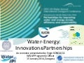 Water-Energy: Innovation & Partnerships by Engin Koncagul, Programme Officer, World Water Assessment Programme (WWAP)