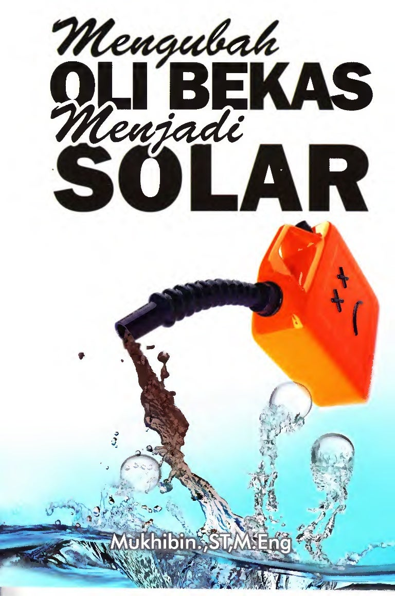 15.mengubah oli bekas menjadi solar.o 040aaf422a