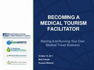 Becoming a Medical Tourism Facilitator