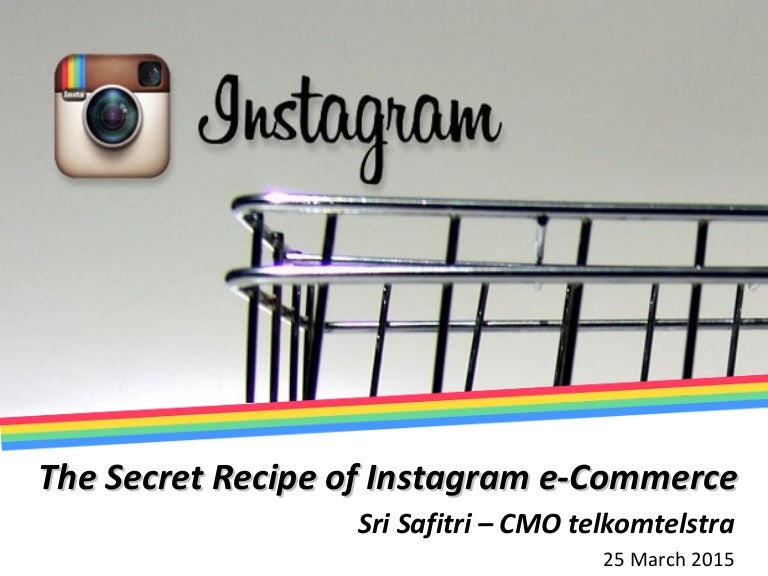 Instagram Secret Recipe