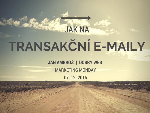 Jak na transakční e-maily