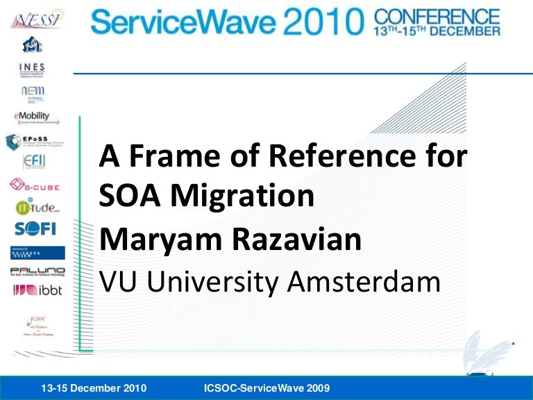 Maryam Razavian: A Frame of Reference for SOA Migration