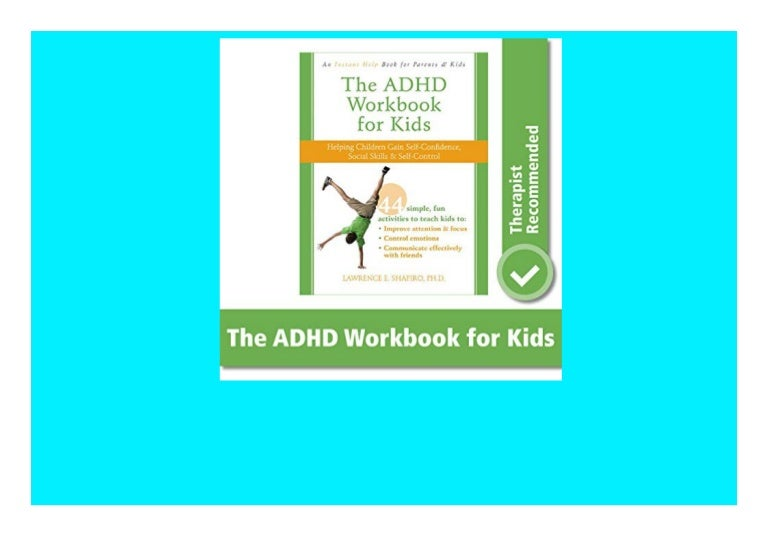 Free [Ebook]❤ ADHD Workbook for Kids Helping Children Gain Self-Confidence  Social Skills  and Self-Control (Instant Help Book for Parents & Kids)