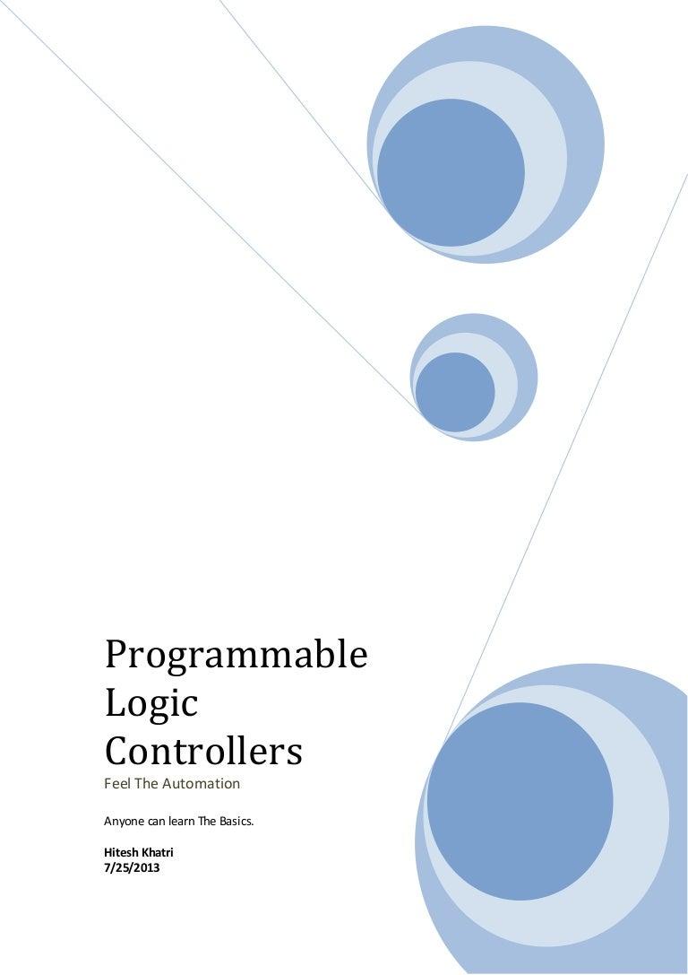 PROGRAMMABLE LOGIC By Hites Khatri - Electromechanical relay logic