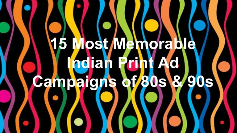 15 Most Memorable Indian Print Ad Campaigns of 80s & 90s
