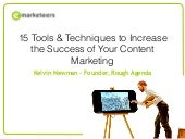 15 Tools & Techniques To Increase The Success Of Your Content Marketing
