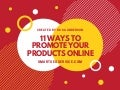 11 Ways To Promote Your Products Online