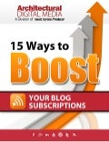 15 Ways to Boost Your Blog Subscriptions