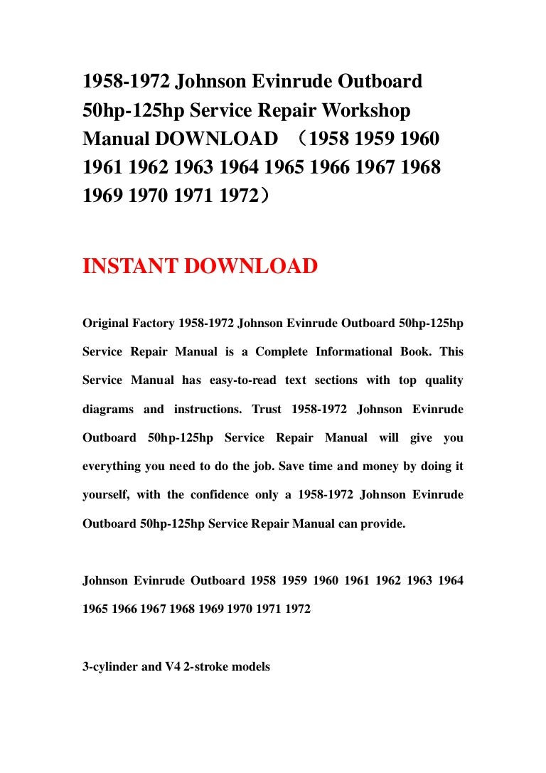 1966 Johnson Outboard Wiring Diagram Evinrude 1958 1972 50hp 125hp Service Repair Worksho Rh Slideshare Net Electrical