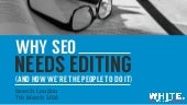 Why SEO needs editing - Search London March 2016