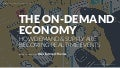 The On-Demand Economy: How Demand & Supply Are Becoming Real Time Events