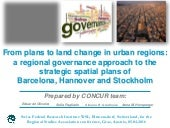 From plans to land change in urban regions: a regional governance approach to the strategic spatial plans of Barcelona, Hannover and Stockholm