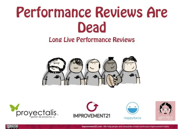Performance Reviews Are Dead - Long Live Performance Reviews