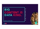 Big CONTENT IS Data KING.