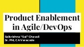 161   product enablement in agile dev-ops (sai chavali)