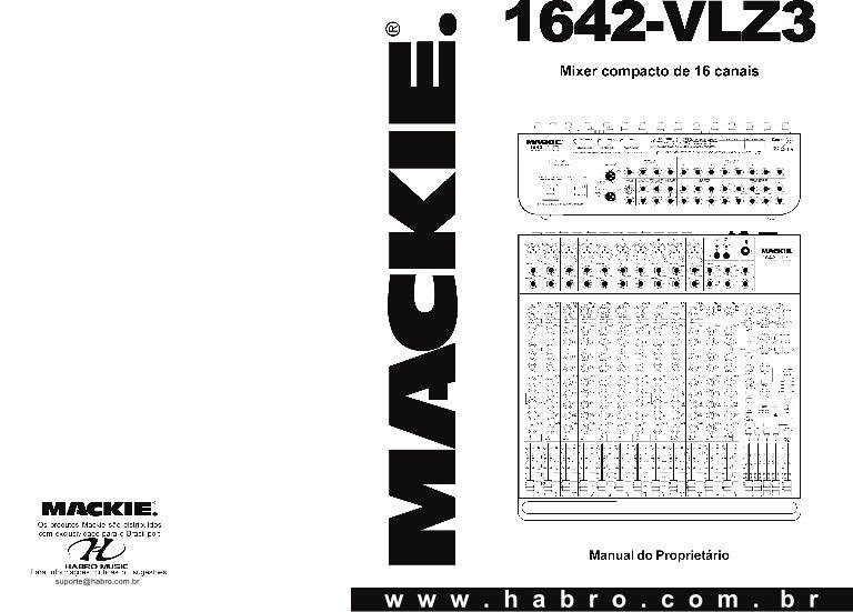 Manual do mixer Mackie 1642 VLZ3 (PORTUGUÊS)