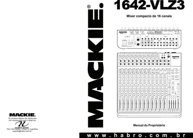 MANUAL DA MESA DE SOM MACKIE 1604 VLZ4 (PORTUGUÊS)