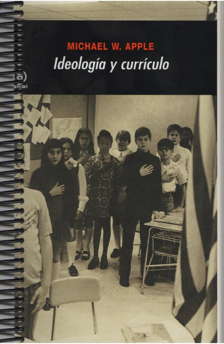 Ideologia y curriculo-Michael-Apple