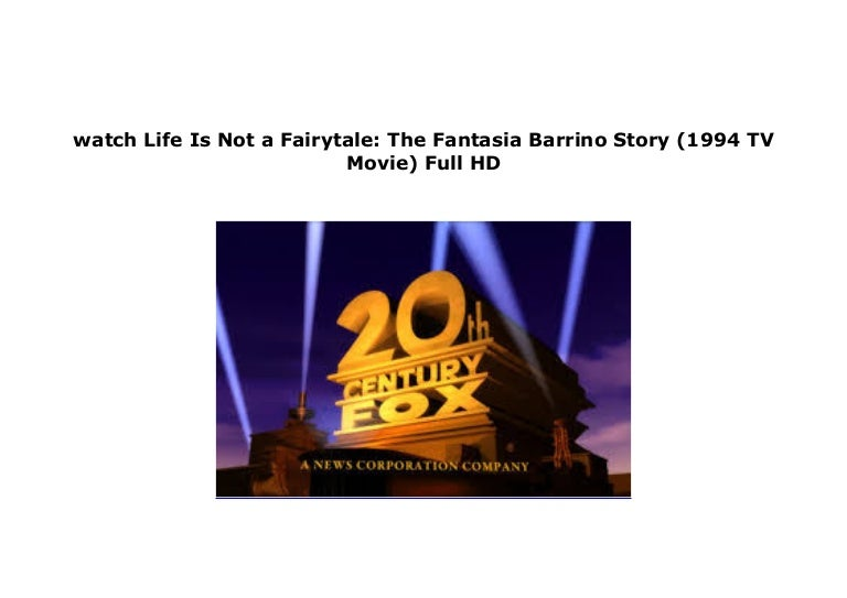 fantasia life is not a fairytale full movie free online