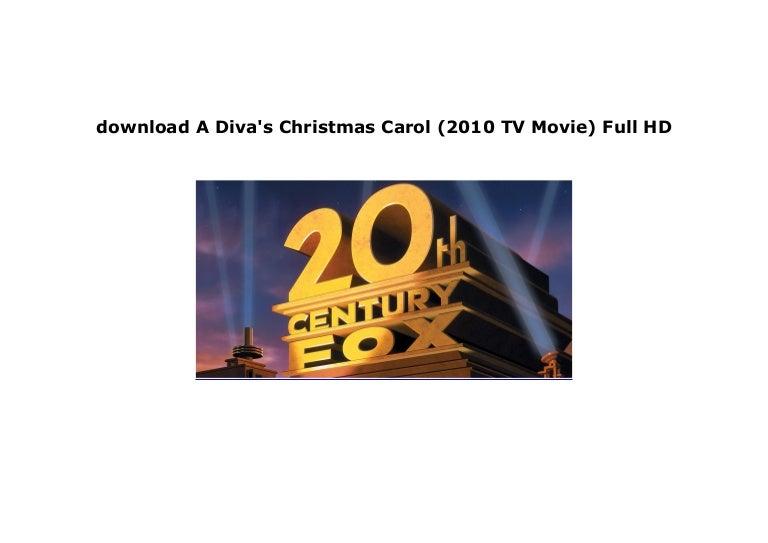 Watch A Diva S Christmas Carol 2010 Tv Movie Full Movie Download Fr