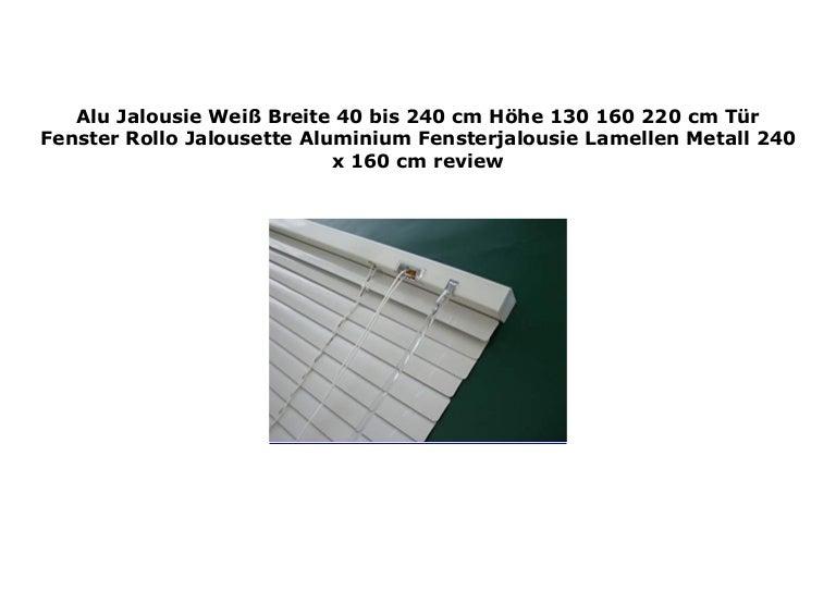 Alu Jalousie Aluminium Jalousette Rollo 220 x 160 cm Fensterjalousie Weiß