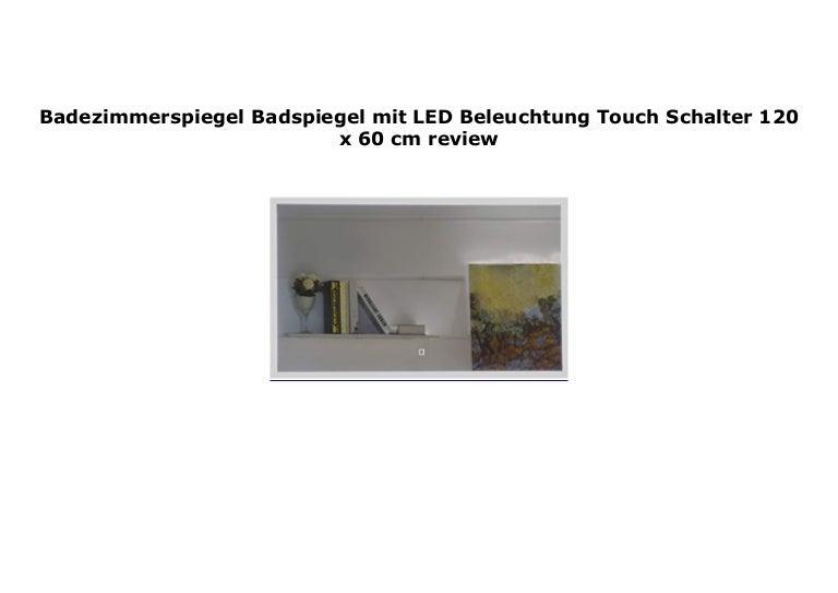 Badezimmerspiegel 120 Cm.Badezimmerspiegel Badspiegel Mit Led Beleuchtung Touch Schalter 120