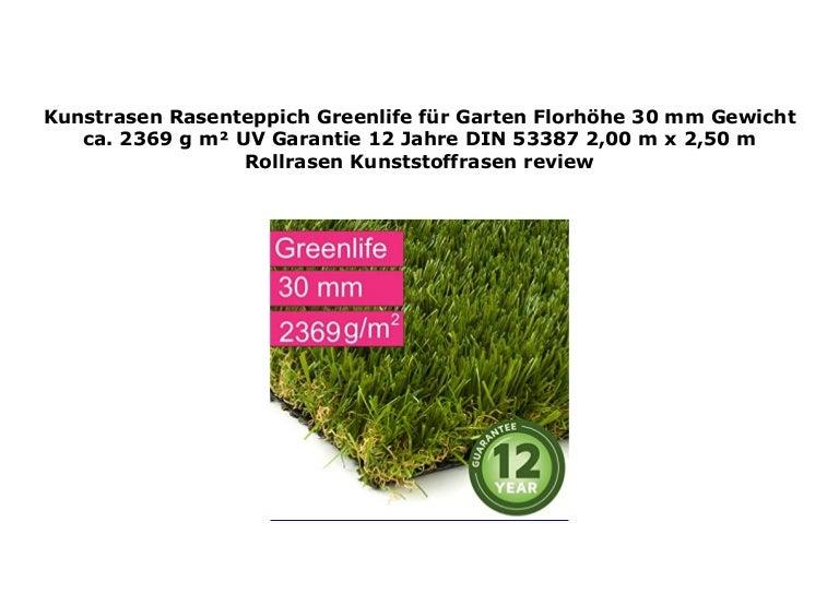 Florh/öhe 30 mm - 2,00 m x 5,00 m Rollrasen 2369 g//m/² Kunststoffrasen Gewicht ca Kunstrasen Rasenteppich Greenlife f/ür Garten UV-Garantie 12 Jahre DIN 53387