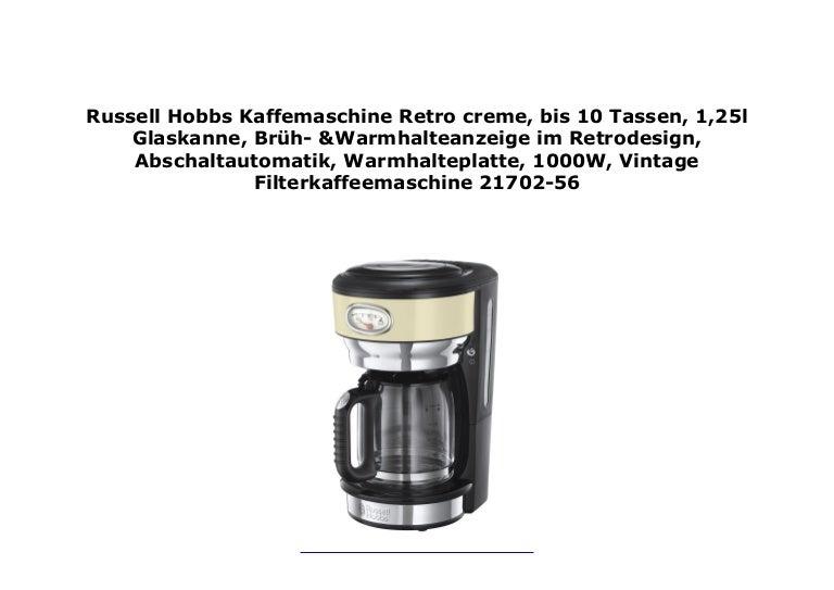 RUSSELL HOBBS Kaffeemaschine Retro Vintage Cream 21702-56 Glas 10 Tassen 1000W