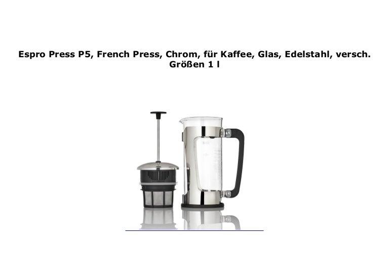 Glas French Press Espro Press P5 für Kaffee Chrom Edelstahl versch Größen