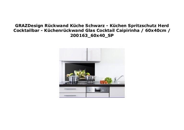 GRAZDesign R ckwand K che Schwarz   K chen Spritzschutz Herd Cocktail…