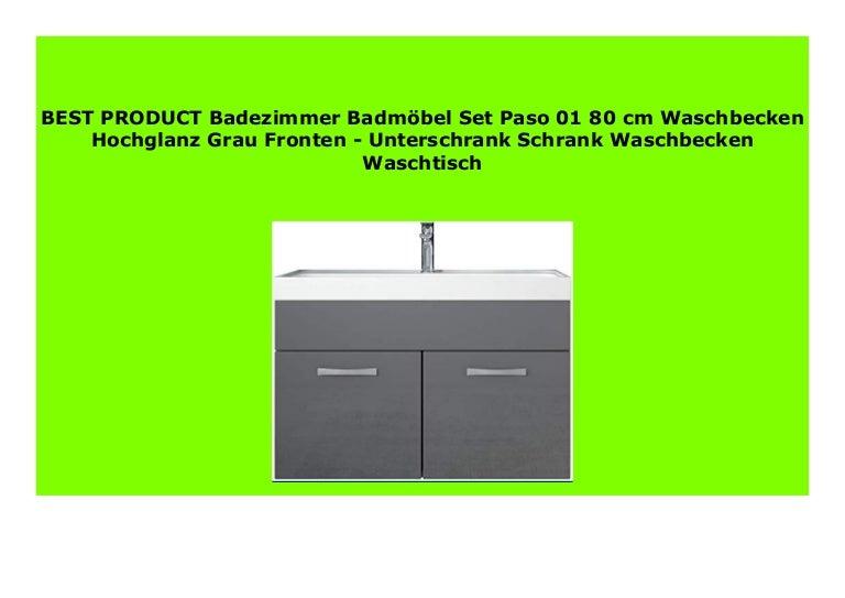 BEST BUY Badezimmer Badm bel Set Paso 01 80 cm Waschbecken Hochglanz