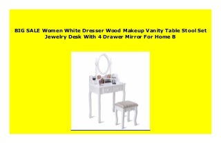 NEW Women White Dresser Wood Makeup Vanity Table Stool Set Jewelry Desk With 4 Drawer Mirror For Home B
