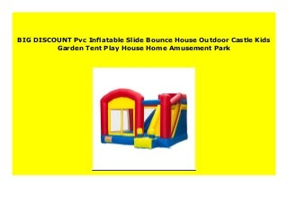 SELL Pvc Inflatable Slide Bounce House Outdoor Castle Kids Garden Tent Play House Home Amusement Park